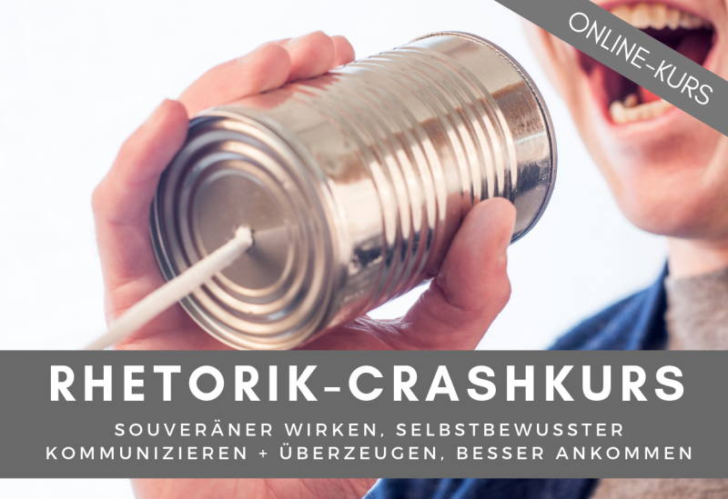Rhetorik Seminar, Online Kurs, Crashkurs, Rhetorik lernen, souveräner wirken, selbstbewusster kommunizieren